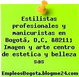 Estilistas profesionales y manicuristas en Bogotá, D.C. &8211; Imagen y arte centro de estetica y belleza sas