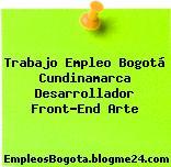 Trabajo Empleo Bogotá Cundinamarca Desarrollador Front-End Arte
