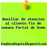 Auxiliar de atencion al cliente fin de semana Portal de Usme