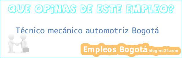 Técnico mecánico automotriz – Bogotá