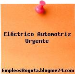 Eléctrico Automotriz Urgente