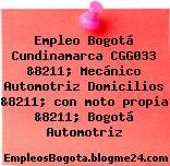 Empleo Bogotá Cundinamarca CGG033 &8211; Mecánico Automotriz Domicilios &8211; con moto propia &8211; Bogotá Automotriz