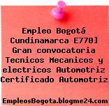 Empleo Bogotá Cundinamarca E770] Gran convocatoria Tecnicos Mecanicos y electricos Automotriz Certificado Automotriz