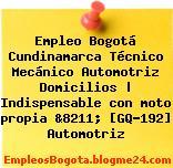 Empleo Bogotá Cundinamarca Técnico Mecánico Automotriz Domicilios | Indispensable con moto propia &8211; [GQ-192] Automotriz