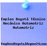 Empleo Bogotá Técnico Mecánico Automotriz Automotriz