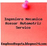 Ingeniero Mecanico Asesor Automotriz Servico