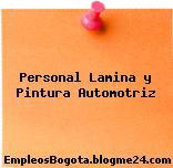 Personal Lamina y Pintura Automotriz