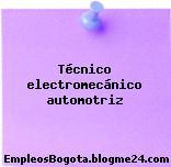 Técnico electromecánico automotriz