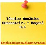 Técnico Mecánico Automotriz, – Bogotá D.C