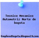 Tecnico Mecanico Automotriz Norte de bogota