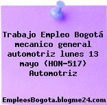 Trabajo Empleo Bogotá mecanico general automotriz lunes 13 mayo (HON-517) Automotriz