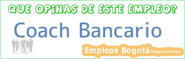 Coach – Bancario