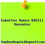 Expertos Banca &8211; Docentes