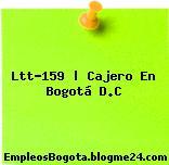 Ltt-159 | Cajero En Bogotá D.C
