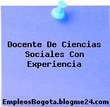 Docente De Ciencias Sociales Con Experiencia