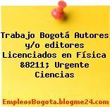 Trabajo Bogotá Autores y/o editores Licenciados en Física &8211; Urgente Ciencias