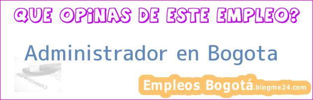 Administrador en Bogota