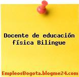 Docente de educación física Bilingue