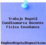 Trabajo Bogotá Cundinamarca Docente Fisica Enseñanza