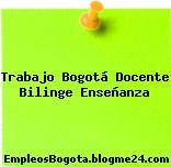 Trabajo Bogotá Docente Bilinge Enseñanza
