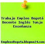 Trabajo Empleo Bogotá Docente Inglés Tunja Enseñanza