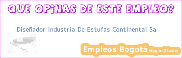 Diseñador Industria De Estufas Continental Sa