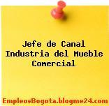 Jefe de Canal Industria del Mueble Comercial