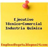 Ejecutivo Técnico-Comercial Industria Química