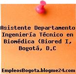 Asistente Departamento Ingeniería Técnico en Biomédica (Biored I, Bogotá, D.C