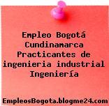 Empleo Bogotá Cundinamarca Practicantes de ingenieria industrial Ingeniería