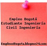 Empleo Bogotá Estudiante Ingeniería Civil Ingeniería