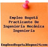 Empleo Bogotá Practicante De Ingenieria Mecanica Ingeniería