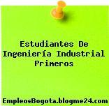 Estudiantes De Ingeniería Industrial Primeros