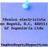 Técnico electricista en Bogotá, D.C. &8211; GZ Ingeniería Ltda