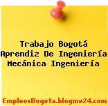 Trabajo Bogotá Aprendiz De Ingeniería Mecánica Ingeniería