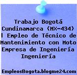 Trabajo Bogotá Cundinamarca (MX-434) | Empleo de Técnico de Mantenimiento con Moto Empresa de Ingeniería Ingeniería