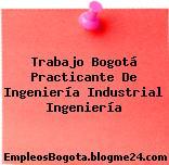 Trabajo Bogotá Practicante de ingeniería industrial Ingeniería