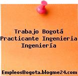 Trabajo Bogotá Practicante Ingenieria Ingeniería
