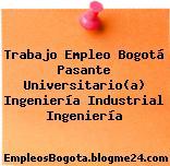 Trabajo Empleo Bogotá Pasante Universitario(a) Ingeniería Industrial Ingeniería