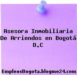 Asesora Inmobiliaria De Arriendos en Bogotá D.C