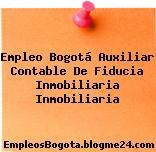 Empleo Bogotá Auxiliar Contable De Fiducia Inmobiliaria Inmobiliaria