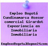 Empleo Bogotá Cundinamarca Asesor comercial Girardot Expeeriencia en Inmobiliaria Inmobiliaria