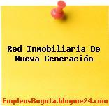 Red Inmobiliaria De Nueva Generación