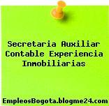 Secretaria Auxiliar Contable Experiencia Inmobiliarias