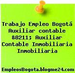 Trabajo Empleo Bogotá Auxiliar contable &8211; Auxiliar Contable Inmobiliaria Inmobiliaria