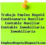 Trabajo Empleo Bogotá Cundinamarca Auxiliar Contable Auxiliar Contable Inmobiliaria Inmobiliaria