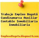 Trabajo Empleo Bogotá Cundinamarca Auxiliar Contable: Inmobiliaria Inmobiliaria