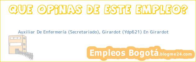 Auxiliar De Enfermería (Secretariado), Girardot (Ydp621) En Girardot