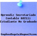 Aprendiz Secretariado Contable &8211; Estudiante No Graduado