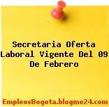 Secretaria Oferta Laboral Vigente Del 09 De Febrero